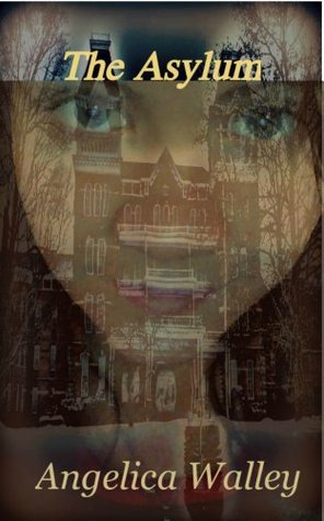The Asylum  by  Patrick Walley