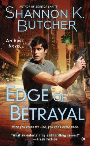 Edge of Betrayal: An Edge Novel  by  Shannon K. Butcher