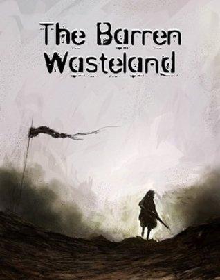The Barren Wasteland Andrew Woods
