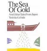 The Sea Of Gold, And Other Tales From Japan  by  Yoshiko Uchida