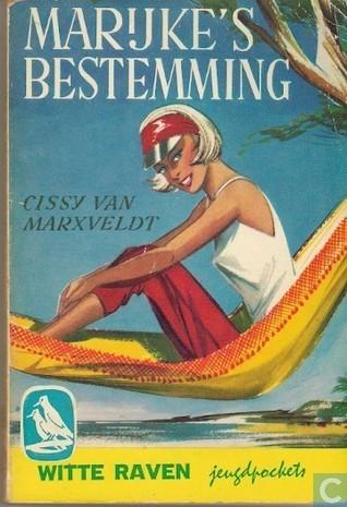 Marijkes bestemming (Marijke, #3) Cissy van Marxveldt