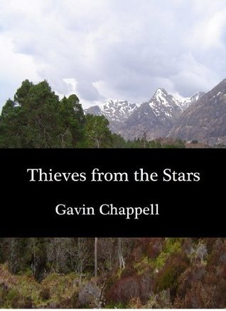 Thieves from the Stars Gavin Chappell