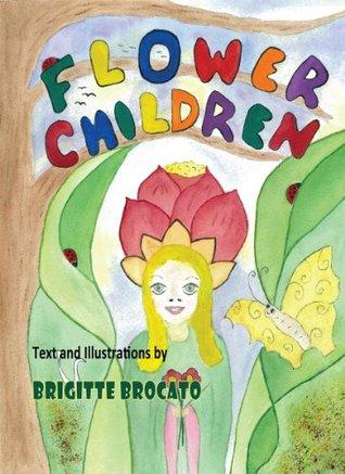 FLOWERCHILDREN Brigitte Brocato