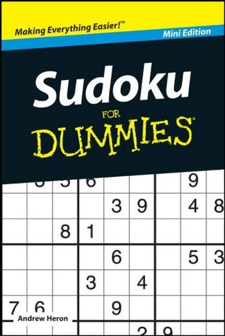 Sudoku For Dummies®, Mini Edition Andrew Heron