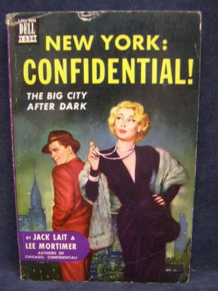 New York: Confidential! Jack, and Mortimer, Lee Lait