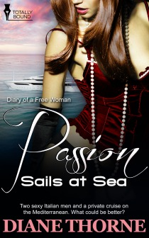 Passion Sails at Sea (Diary of a Free Woman #3) Diane Thorne