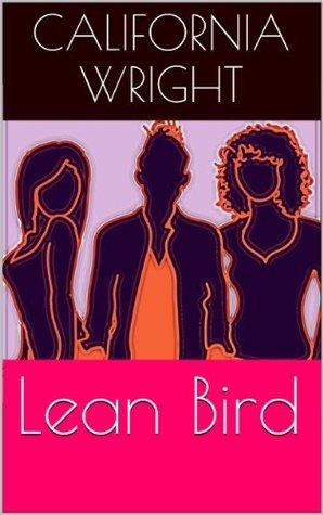 Lean Bird  by  California Wright
