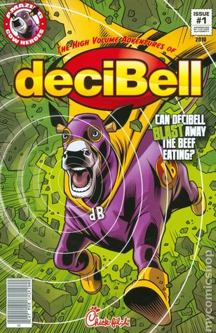 The High Volume Adventures of deciBell (Amazing Cow Heroes #1)  by  Brian Smith