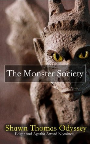 The Monster Society  by  Shawn Thomas Odyssey