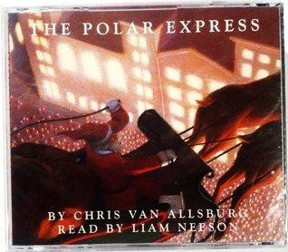 The Polar Express Read Liam Neeson by Chris Van Allsburg