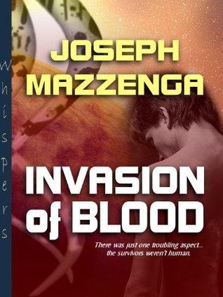 Invasion of Blood  by  Joseph Mazzenga