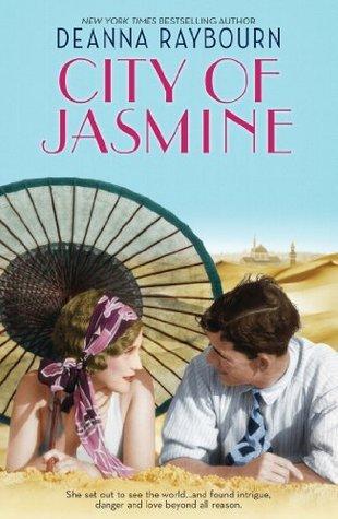 City Of Jasmine (City of Jasmine, #1) Deanna Raybourn