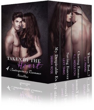 Taken By The Heart (4 Contemporary Romance Novellas)  by  C.J. Pinard