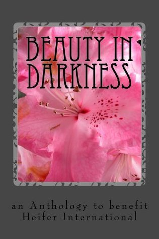 Beauty in Darkness  by  Angie Barry