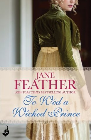 To Wed A Wicked Prince: Cavendish Square Book 2 Jane Feather