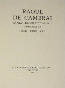 The Old French Epic  by  Jessie Raven Crosland