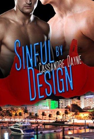 Sinful  by  Design by Cassandre Dayne