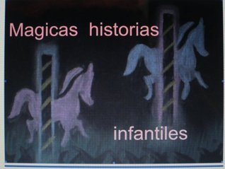 CUENTOS INFANTILES  by  Begoña Sastre