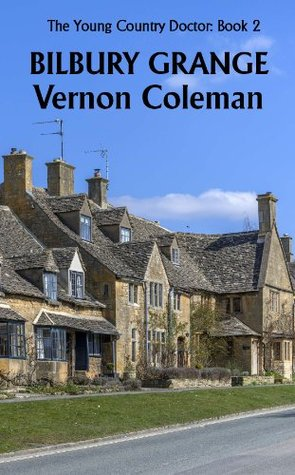 The Young Country Doctor Book 2: Bilbury Grange  by  Vernon Coleman