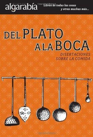 Del plato a la boca Algarabía libros