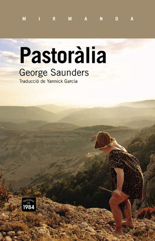 Pastoràlia  by  George Saunders