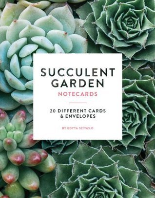 Succulent Garden Notecards: 20 Different Cards and Envelopes Edyta Szyszlo