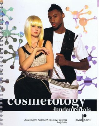 Cosmetology Fundamentals A Designers Approach to Career Success Study Guide Clif St. Germain