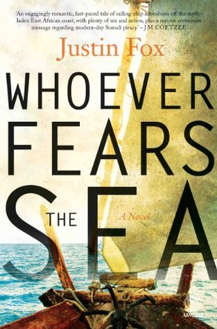 Whoever Fears the Sea  by  Justin Fox