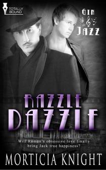 Razzle Dazzle (Gin & Jazz, #2)  by  Morticia Knight