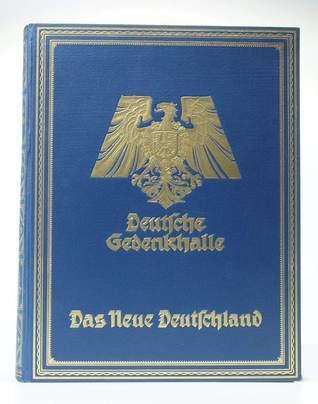 Deutsche Gedenkhalle - Das neue Deutschland Various