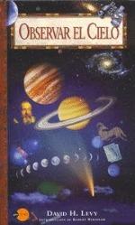 Observar el Cielo  by  David H. Levy