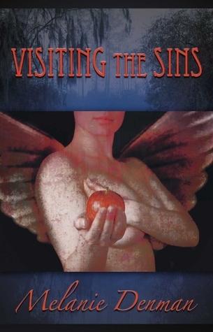 Visiting The Sins Melanie Denman
