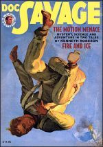Doc Savage Vol. 74: The Motion Menace & Fire and Ice Kenneth Robeson
