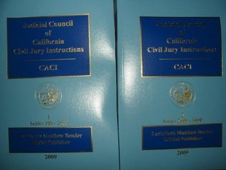 Judicial Council of California Civil Jury Instructions CACI 2009 2 Volume Set (Vol. 1: Series 100-2500 Vol. 2: Series 2600-5000) Publishers Editorial Staff