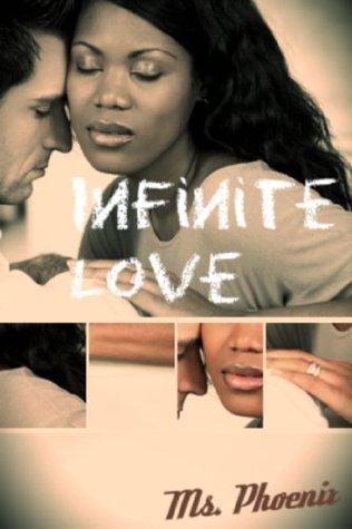 Infinite Love: Sweet Interracial Romance BWWM  by  Ms. Phoenix