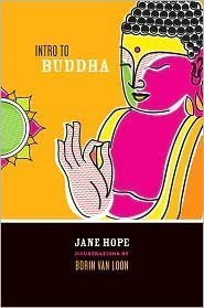 Intro to Buddha  by  Jane Hope