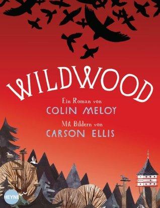 Wildwood: Roman Colin Meloy