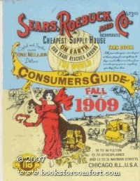 Sears, Roebuck and Co.: Consumers Guide Fall 1909  by  Sears, Roebuck and Co.