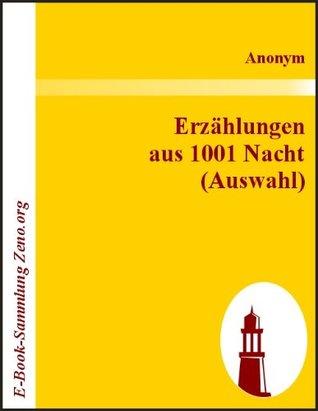 Erzählungen aus 1001 Nacht Anonymous