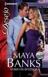 O Beijo da Inocência  by  Maya Banks