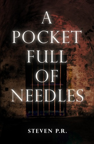 A Pocket Full Of Needles Steven P.R.