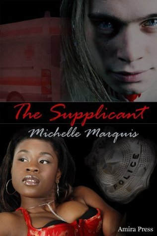 The Supplicant  by  Michelle Marquis
