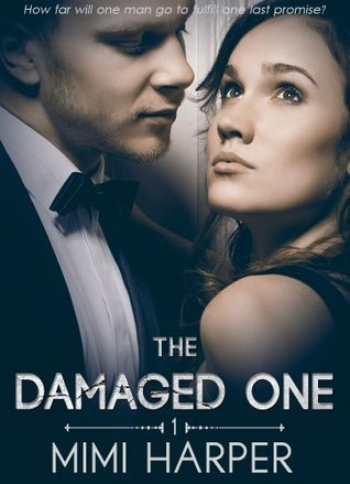 The Damaged One  by  Mimi Harper