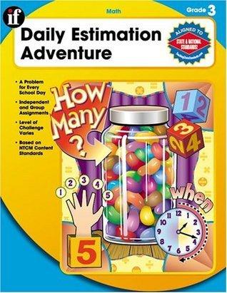 Daily Estimation Adventure, Grade 3  by  Carson-Dellosa Publishing