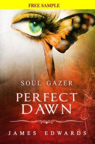 Soul Gazer: Perfect Dawn James Edwards