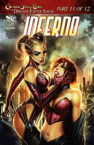 Grimm Fairy Tales Dream Eater Saga #11 Inferno Raven Gregory