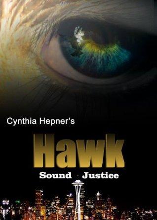 HAWK: Sound Justice Cynthia Hepner