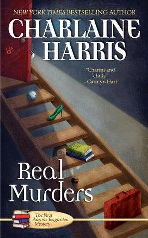 Real Murders: An Aurora Teagarden Mystery Charlaine Harris
