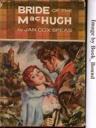 Bride of the MacHugh: A Novel Jan Cox Speas