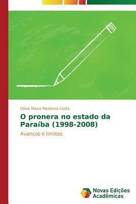 O Pronera No Estado Da Paraiba (1998-2008)  by  Medeiros Costa Dalva Maiza